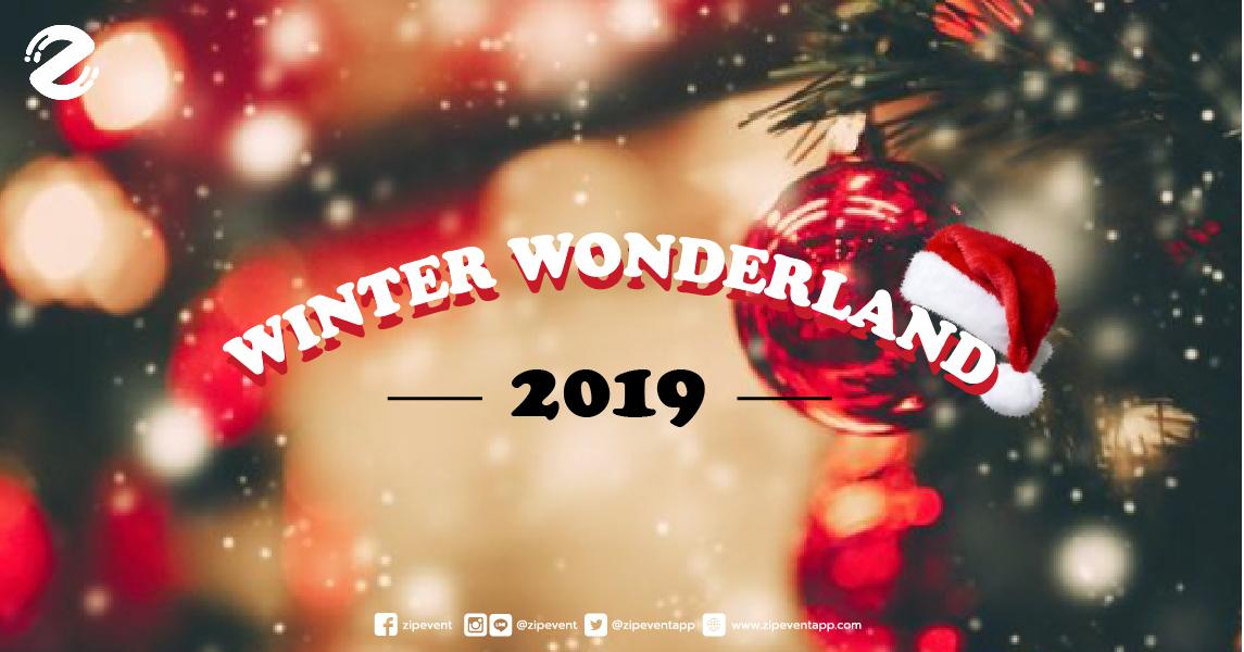 WINTER WONDERLAND 2019 ที่ EMPORIUM และ