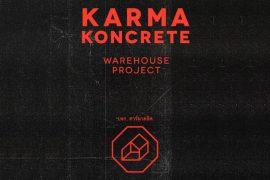 Karma Koncrete - Warehouse Project