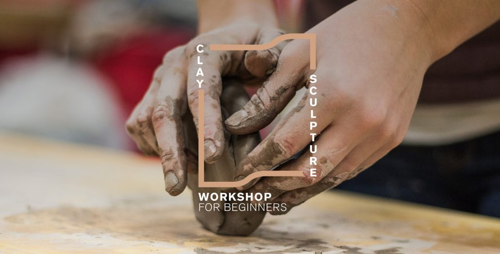 Clay Sculpture Workshop  for Beginners