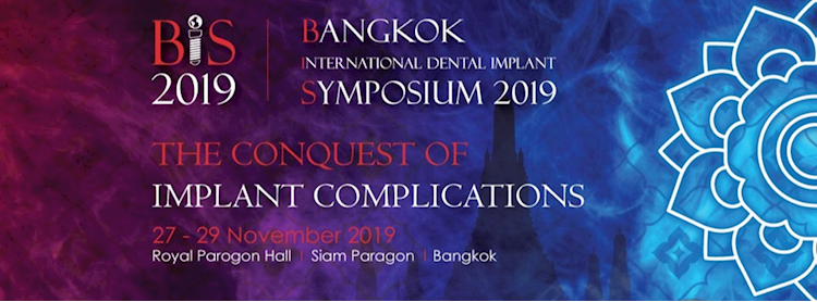 Bangkok International Dental Implant Symposium 2019