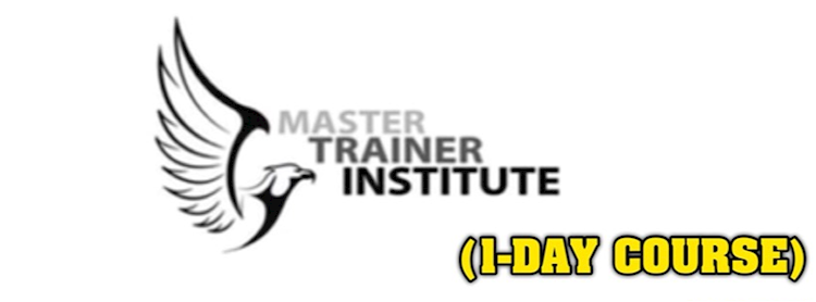 Master Trainer Institute 1 Day Course