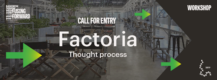 Factoria Thought process