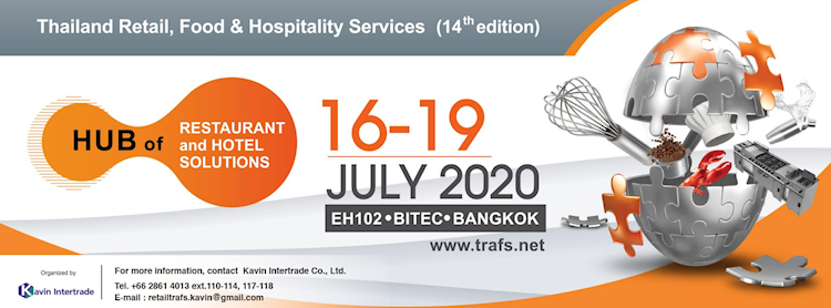Thailand Retail, Foods & Hospitality Services 2020 (TRAFS 2020)