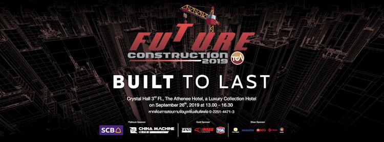 Future Construction 2019 - Built to Last