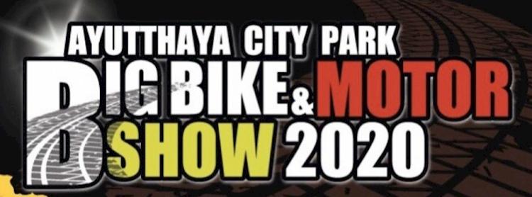"Ayutthaya City Park ""Big Bike & Motor Show 2020"