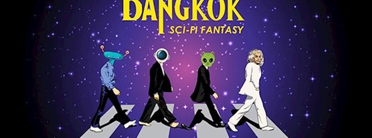 Bangkok SCI-FI Fantasy