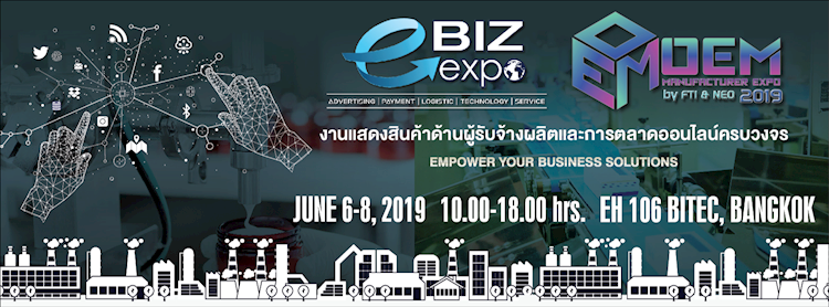 e-Biz & OEM Manufacturer Expo 2019 by FTI & NEO