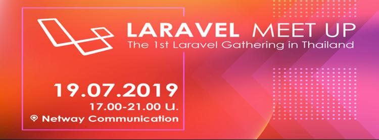 Laravel Meet Up, The 1st Laravel Gathering in Thailand