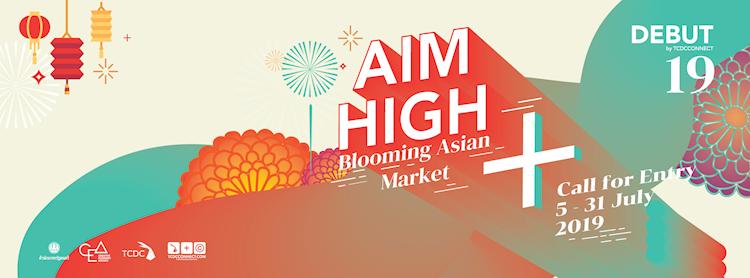 Debut ครั้งที่ 19 : AIM HIGH blooming asian market