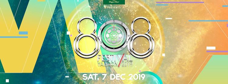 808 Festival Yangon 2019   by Myanmar Lager Beer
