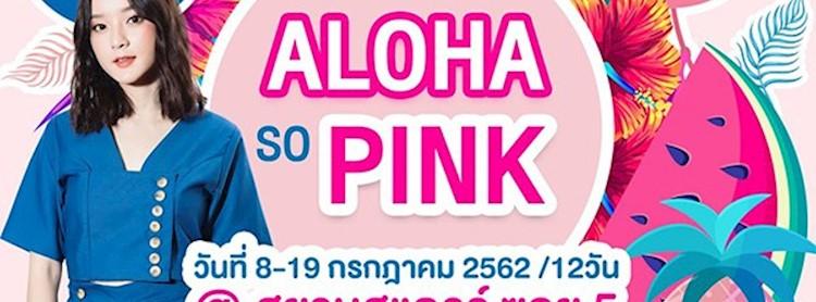 ALOHA SO PINK