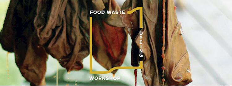 Food Waste Dyeing Workshop