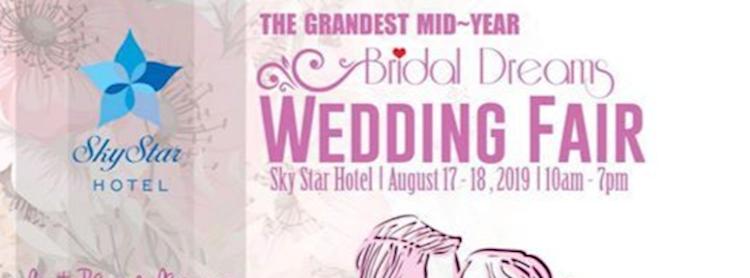 Bridal Dreams 2019 Wedding Fair at Sky Star Hotel