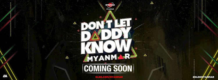 EDM Tickets : Don't Let Daddy Know 2019