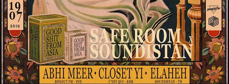 Safe Room x Soundistan: Closet Yi / Abhi Meer / Elaheh